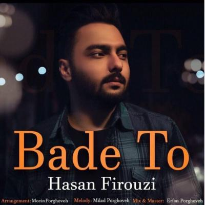 Hasan Firouzi - Bade To