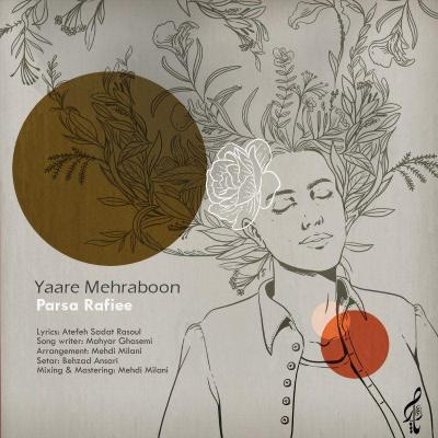 Parsa Rafiee - Yaare Mehraboon