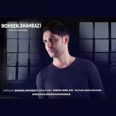 Mohsen Shahbazi - Halo Havash