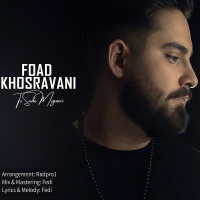 Foad Khosravani - To Sade Migzari