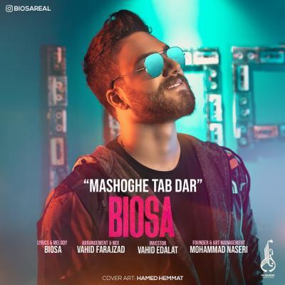 Biosa - Mashoghe Tab Dar