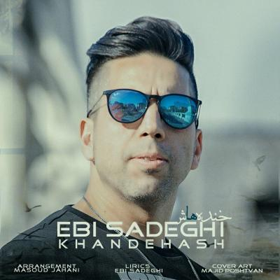 Ebi Sadeghi - Khandehash