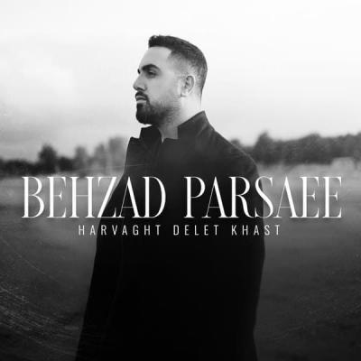 Behzad Parsaee - Harvaght Delet Khast