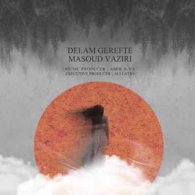 Masoud Vaziri - Delam Gerefte