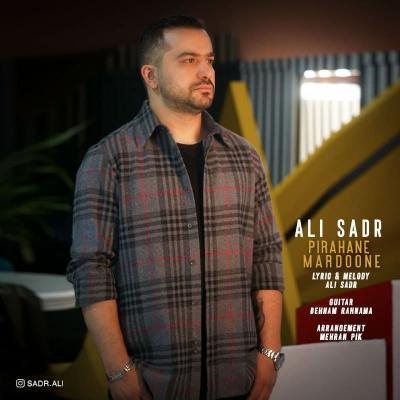 Ali Sadr - Pirahane Mardoone