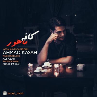 Ahmad Kasaei - Cafe Mahoor