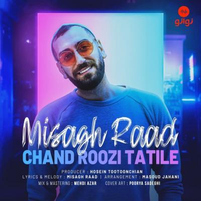 Misagh Raad - Chand Roozi Tatile
