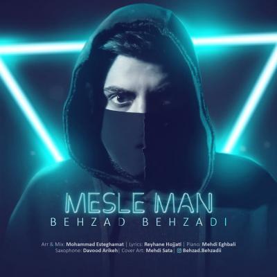 Behzad Behzadi - Mesle Man