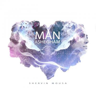 Shervin Mousa - Man Ashegham