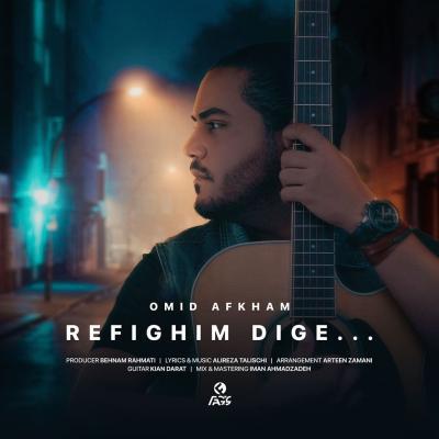 Omid Afkham - Refighim Dige