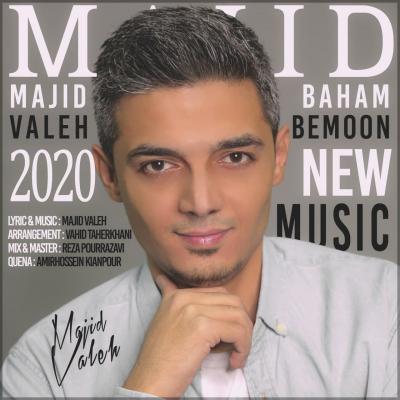 Majid Valeh - Baham Bemoon