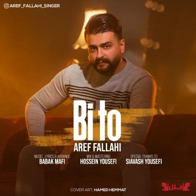 Aref Fallahi - Bi To