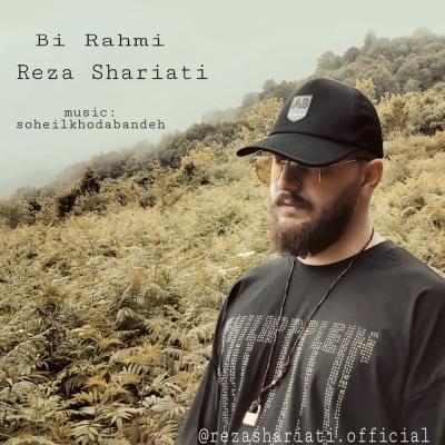 Reza Shariati - Bi Rahmi
