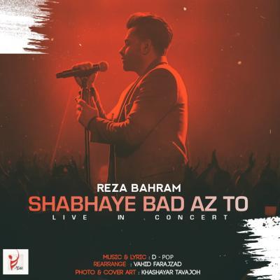 Reza Bahram - Shabhaye Bad Az To (Live)