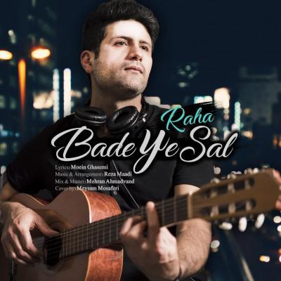 Raha - Bade Ye Sal