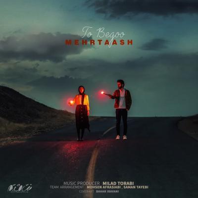 Mehrtaash - To Begoo