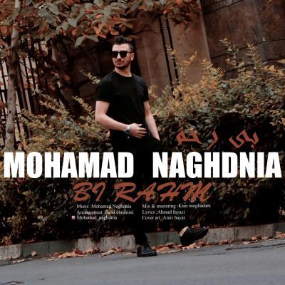 Mohamad Naghdnia - Bi Rahm