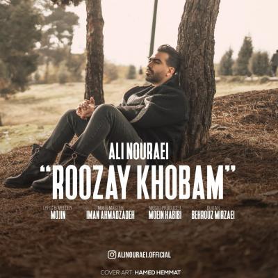 Ali Nouraei - Roozay Khobam