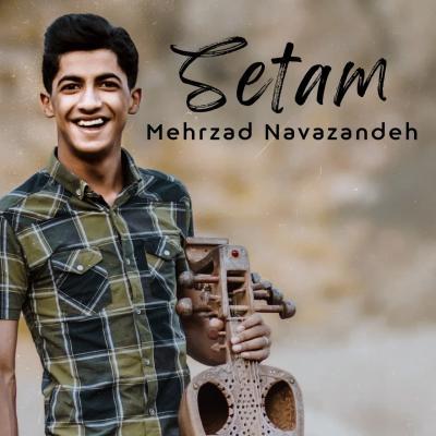 Mehrzad Navazandeh - Setam