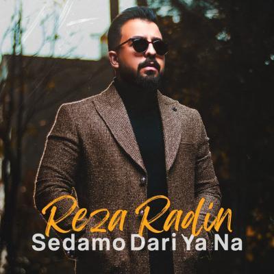 Reza Radin - Sedamo Dari Ya Na