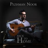پژمان نور - بازگشت به خانه