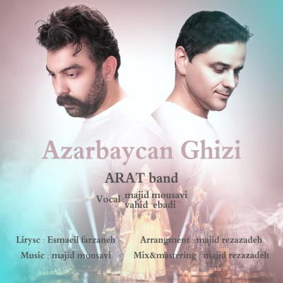 Arat Band - Azarbaycan Ghizi