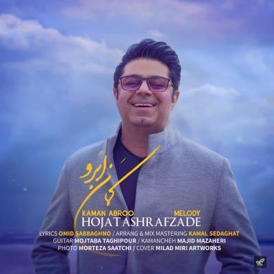 Hojat Ashrafzadeh - Kaman Abroo
