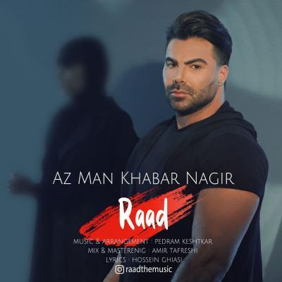 Raad - Az Man Khabar Nagir