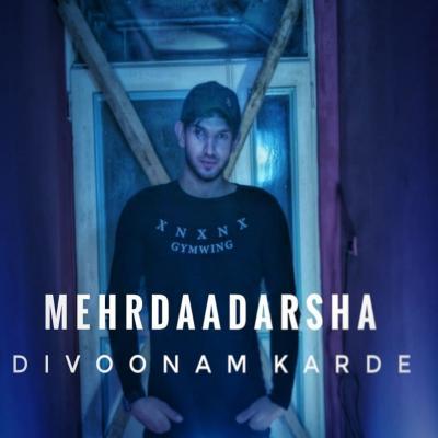 Mehrdaad Arsha - Divoonam Karde