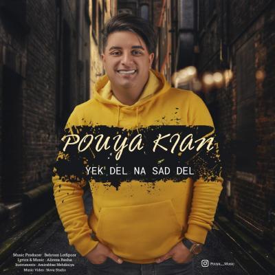 Pouya Kian - Yek Del Na Sad Del