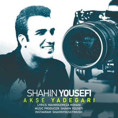 Shahin Yousefi - Akse Yadegari