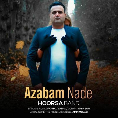Hoorsa Band - Azabam Nade