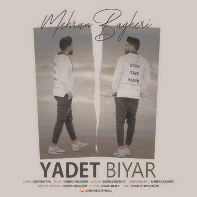 Mehran Bagheri - Yadet Biyar
