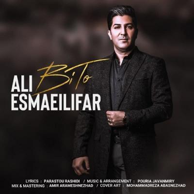 Ali Esmaeilifar - Bi To