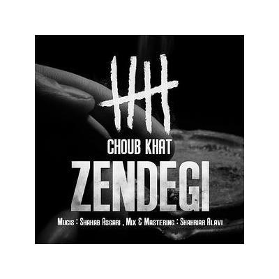 Choub Khat - Zendegi