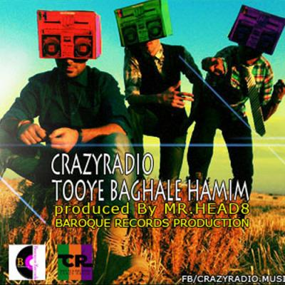 Crazy Radio - To Baghale Hamim