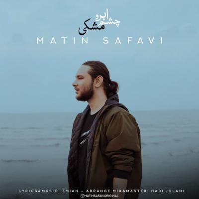Matin Safavi - Cheshmo Abroo Meshki