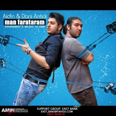 East Banx - Man Farataram (Aidin and Dani Antick)