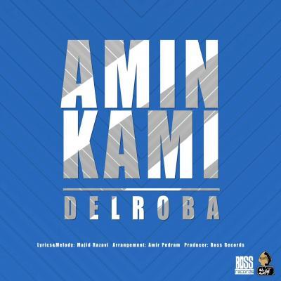 Amin Kami - Delroba