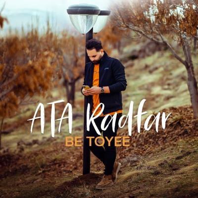 Ata Radfar - Be Toyee