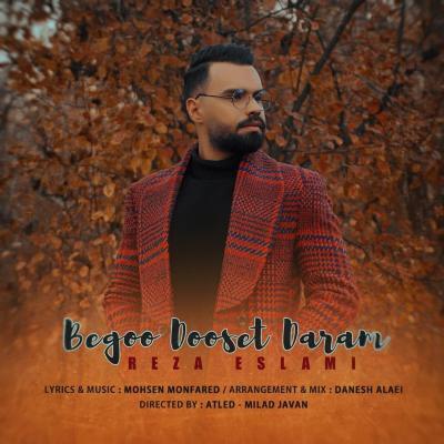 Reza Eslami - Begoo Dooset Daram