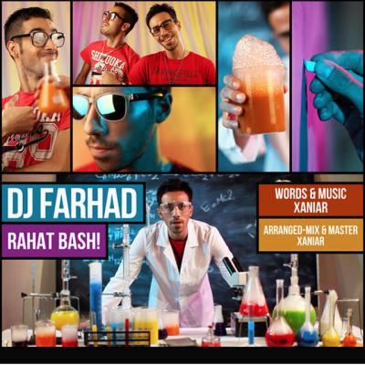 Dj Farhad - Raahat Bash