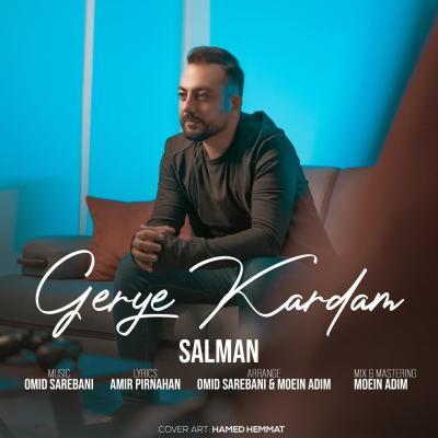 Salman - Gerye Kardam