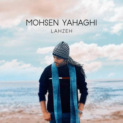 Mohsen Yahaghi - Lahzeh