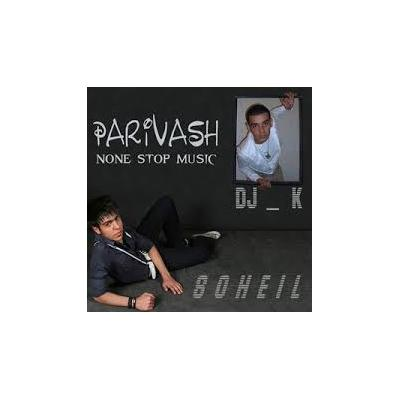 Dj K - Parivash (Ft Soheil)