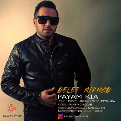 Payam Kia - Delet Mikhad