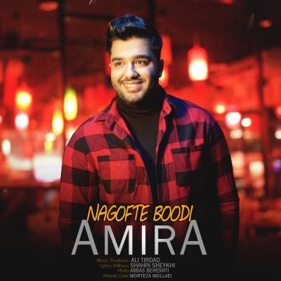 Amira - Nagofte Boodi