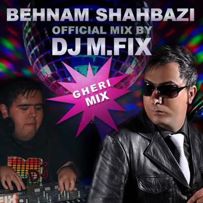 Dj M.Fix - Behnam Shahbazi Mix Album Barande