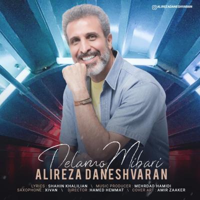 Alireza Daneshvaran - Delamo Mibari