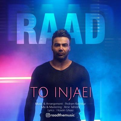 Raad - To Injaee